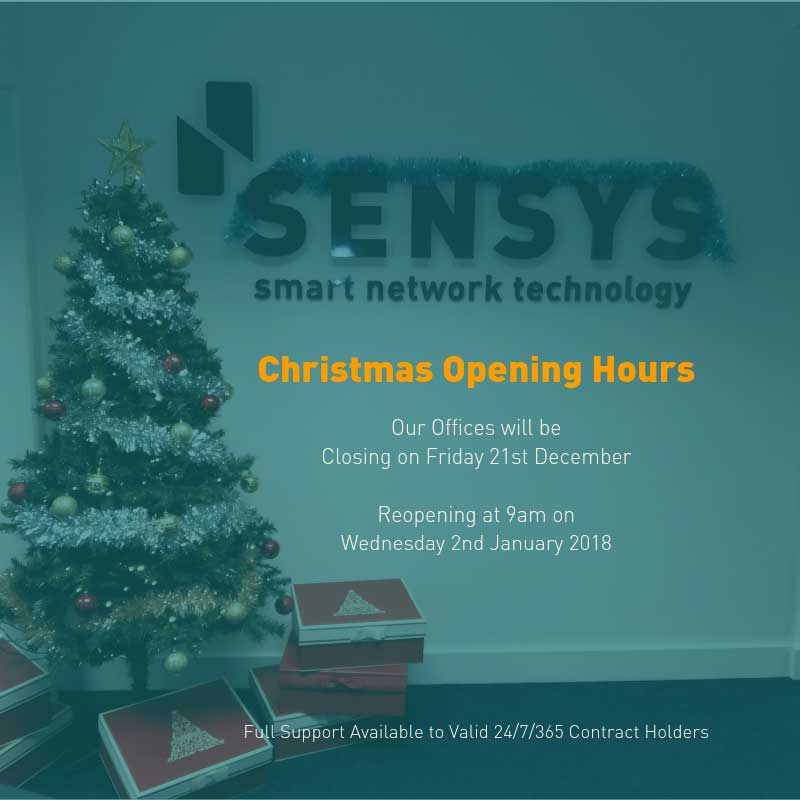 SenSys Tech opening hours Christmas 2018