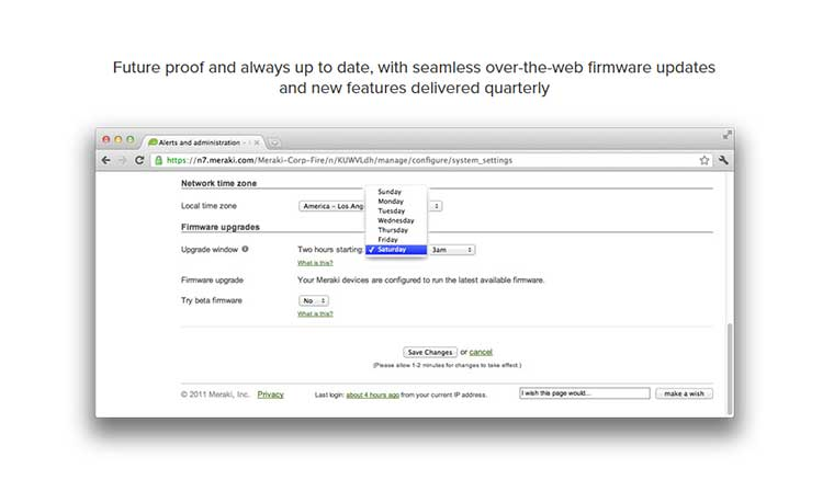 Firmware updates are easy with Cisco Meraki dashboard
