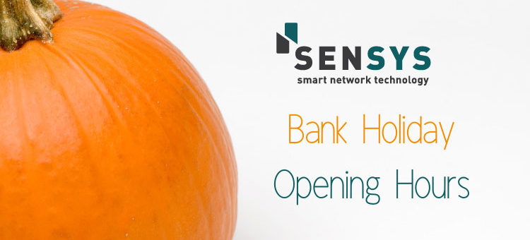 Bank Holiday arrangements with SenSys Tech